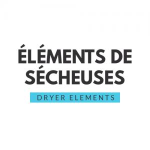 Elements Secheuse/Dryer Elements